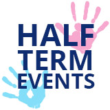 Half Term Events
